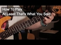 watch he video of 'At Least That's What You Said' Wilco Guitar Lesson