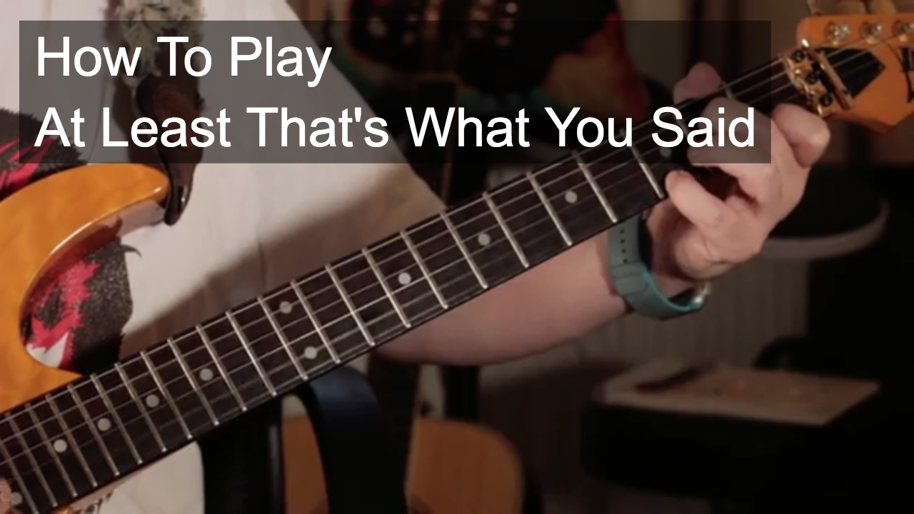 At Least Thats What You Said Wilco Guitar Lesson Youtube
