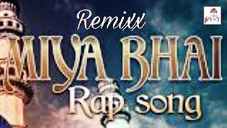 ☪️Dj🇨🇮 | MIYA BHAI | Rap Song In The Mix | Dj VkY VickY