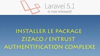 Laravel 5.1 (Windows) - 060 - installer le package zizaco/entrust (autentication complexe)