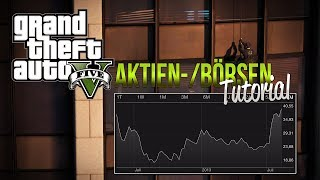 GTA V: Börsen / Aktien TUTORIAL - LCN Exchange | Bawsaq Deutsch/German - GTA5