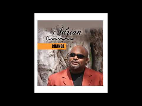 "Adrian Cunningham - Lord I Love You (Album ""Change"")"