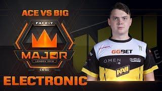 Electronic ACE vs BIG (FACEIT Major: London 2018)
