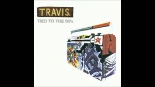 Travis - Tied to The 90