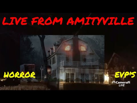 "LIVE STREM ""THE AMITYVILLE HORROR HOUSE""  EVP'S"