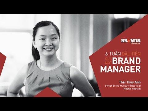 The First 6 Weeks: 6 tuần đầu tiên của Brand Manager (Thái Thùy Anh)