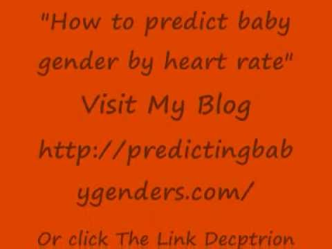 How To Predict Baby Gender By Heart Rate Watch How To Predict Baby