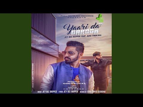 Yaari Da Garoor (feat. Anu Thukral)