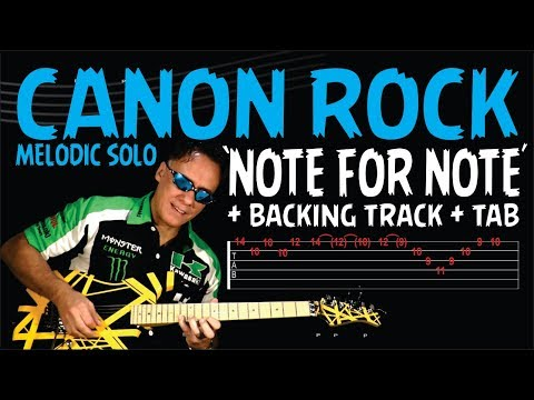 CANON ROCK - DOWNLOAD NOTE FOR NOTE VIDEO-TAB-BACKING TRACK