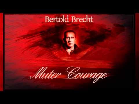 Muter Courage - Bertold Brecht