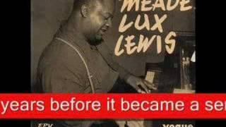 Boogie Woogie History- Albert Ammons,Pete Johnson,Meade Lux Lewis