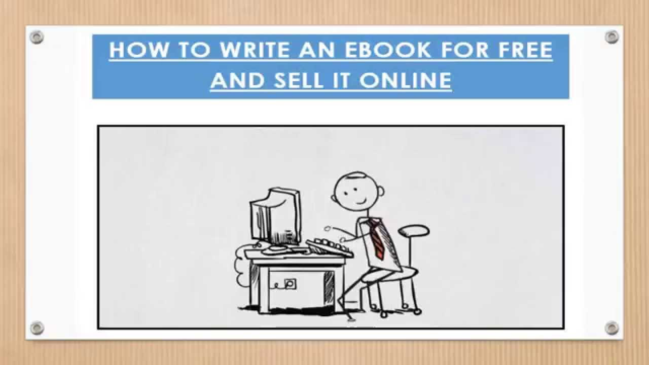 For three How To Write An Ebook And Sell It the