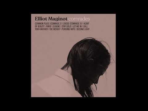 Elliot Maginot - Second Light (audio) Mp3