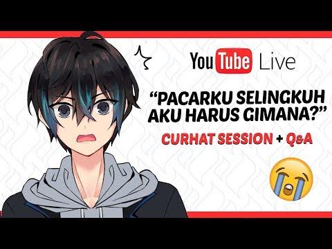 【LIVE】PACARKU SELINGKUH, AKU HARUS GIMANA?? - Curhat Session + Q&A