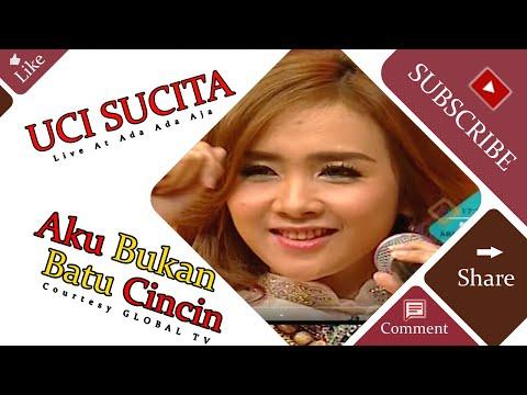UCI SUCITA [Aku Bukan Batu Cincin] Live At Ada Ada Aja (25-06-2015) Courtesy GLOBAL TV