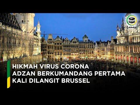 Hikmah Dibalik Corona, Azan Pertama Kali Berkumandang Di Brussel Belgia