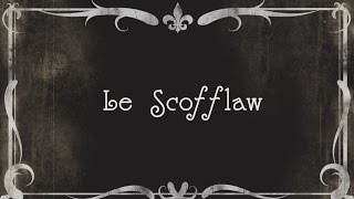 The Scofflaw