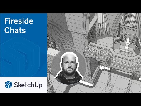 SketchUp for Set Design – Luke Whitelock | The Fireside Chat Series Season 2 Ep. 8