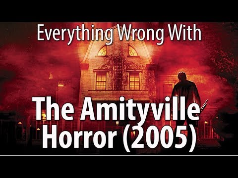 Everything Wrong With The Amityville Horror (2005)
