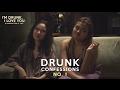 Drunk Confessions No. 1 | Thea & Brianna | I'm Drunk, I Love You.