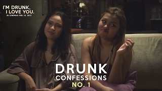 Drunk Confessions No. 1 | Thea & Brianna | I'm Drunk, I Love You.