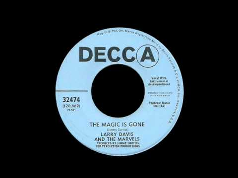 Larry Davis And The Marvels - The Magic Is Gone