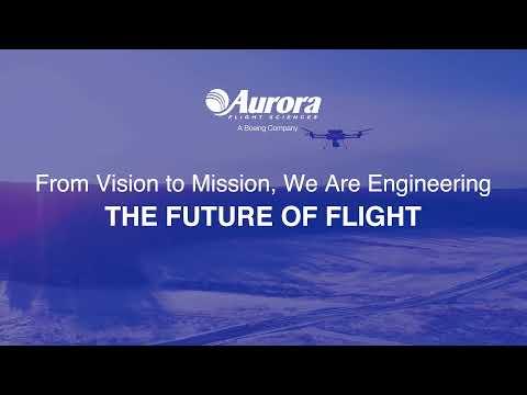 Aurora Flight Sciences: The Future of Flight