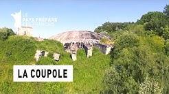 La Coupole - Région Nord-Pas-de-Calais - Le Monument Préféré des Français