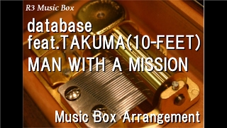 "Video database feat.TAKUMA(10-FEET)/MAN WITH A MISSION [Music Box] (Anime ""Log Horizon"" OP) download MP3, 3GP, MP4, WEBM, AVI, FLV Mei 2018"