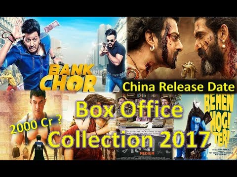 BOX OFFICE COLLECTION OF BANK CHOR, BAAHUBALI 2 , DANGAL, HINDI MEDIUM, RAABTA ETC