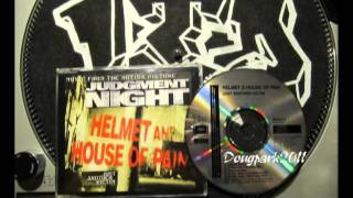 ( T-RAY DEAD AND STINKING MIX ) Helmet & House Of Pain - Just Another Victim