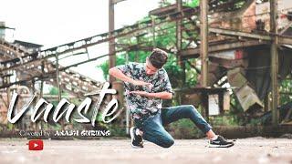 Vaaste Song, Dhvani Bhanushali & Nikhil D | Dance Cover 2019 |