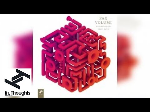 Youngblood Brass Band - Pax Volumi (Full Album Stream)