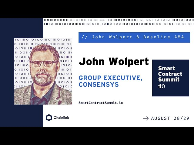 John Wolpert / Baseline AMA at Smart Contract Summit 2020