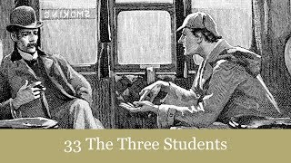A Sherlock Holmes Adventure: 33 The Three Students Audiobook