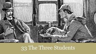 A Sherlock Holmes Adventure: The Three Students Audiobook