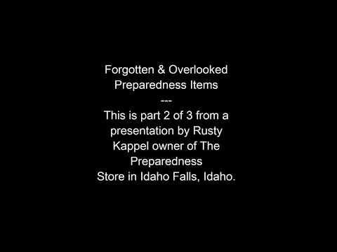 Forgotten & Overlooked Preparedness Items: Part 2/3