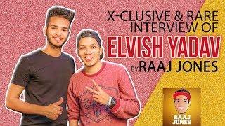 ELVISH YADAV - X- CLUSIVE & RARE INTERVIEW BY RAAJ JONES