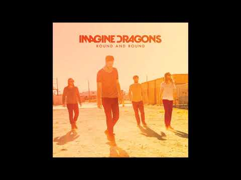 Imagine Dragons - Round and Round (LIVE) Audio