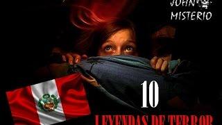 10 LEYENDAS de HORROR de PERÚ