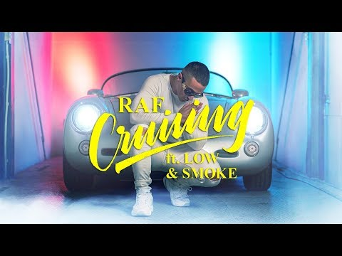 RAF - CRUISING FT. SMOKE & LOW (OFFICIAL VIDEO 4K)
