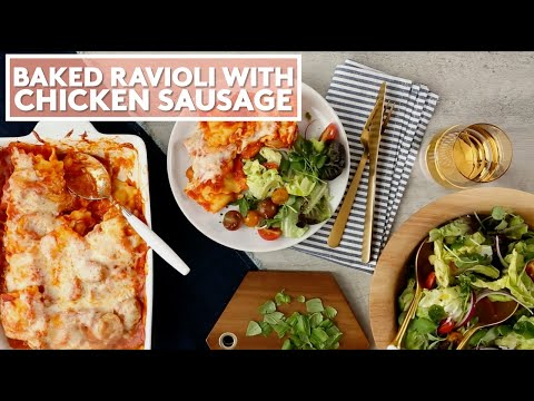 How to Make Baked Ravioli with Chicken Sausage | Extra Sharp | Real Simple