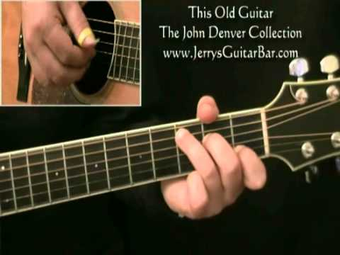How To Play John Denver This Old Guitar 1st Section Youtube