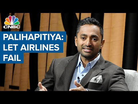government-should-let-airlines-fail:-venture-capitalist-chamath-palihapitiya