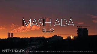 Ello - Masih Ada (Lirik)