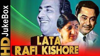 Lata Rafi & Kishore Evergreen Hindi Songs | लता रफ़ी और किशोर के सदाबहार गाने