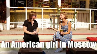 An American girl in Moscow, Russia