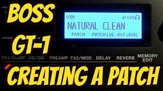 Boss GT-1 Handleiding - het Maken van Een Patch Vanuit het niets