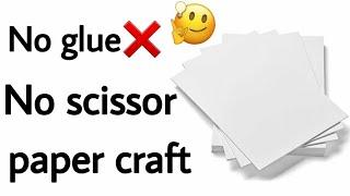 No Glue Paper Craft Paper Crąft Without Glue Easy DIY Paper Craft #nogluepapercraft#easypapercraft