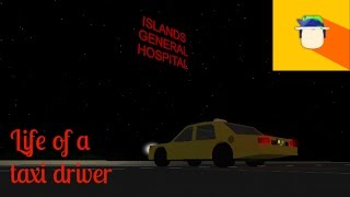 Life Of Taxi Drivers || UD Westovers Roblox!